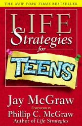 Life Strategies for Teens ebook by Jay McGraw