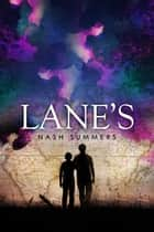 Lane's ebook by Nash Summers