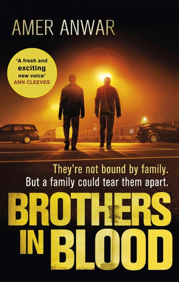 Brothers in Blood ebook by Amer Anwar