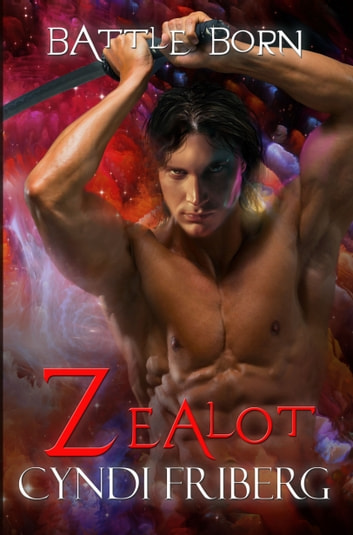 Zealot ebook by Cyndi Friberg