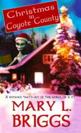 Christmas in Coyote County ebook by Mary L Briggs