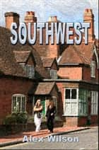 Southwest ebook by Alex Wilson