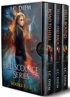Hellscourge Series: Bundle 1: Books 1 - 3 ebook by J.C. Diem