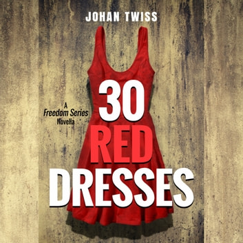 30 Red Dresses audiobook by Johan Twiss