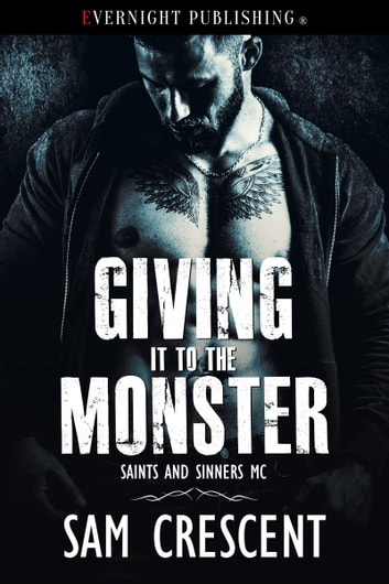 Giving It to the Monster ebook by Sam Crescent