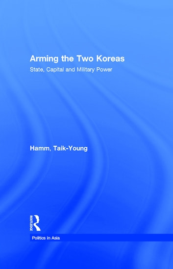 arming the two koreas hamm taik young
