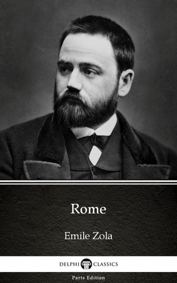 Rome by Emile Zola (Illustrated) ebook by Emile Zola