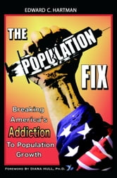 The Population Fix ebook by Edward C. Hartman