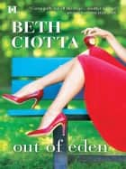 Out of Eden ebook by Beth Ciotta