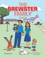 The Brewster Family - The Series ebook by Granna G.