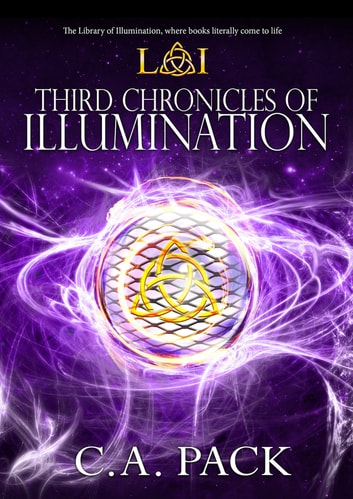 Third Chronicles of Illumination ekitaplar by C. A. Pack
