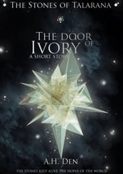 The Door of Ivory ebook by Alessandro H. Den