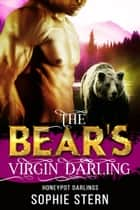 The Bear's Virgin Darling ebook by Sophie Stern