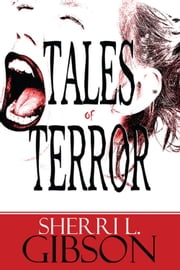 Tales of Terror ebook by Sherri L. Gibson