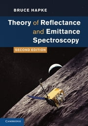 Theory of Reflectance and Emittance Spectroscopy ebook by Bruce Hapke