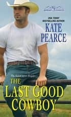 The Last Good Cowboy ebook by