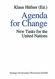 Agenda for Change - New Tasks for the United Nations ebook by Klaus Hüfner