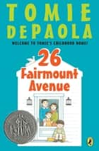 26 Fairmount Avenue ebook by Tomie dePaola,Tomie dePaola