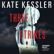 Three Strikes audiobook by Kate Kessler