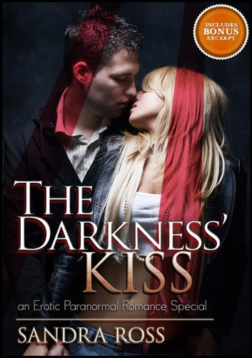 The Darkness Kiss: Erotic Paranormal Romance Special