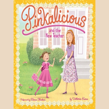 Pinkalicious and the New Teacher audiobook by Victoria Kann