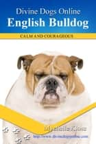 English Bulldogs ebook by Mychelle Klose