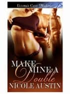 Make Mine a Double ebook by Nicole Austin