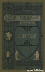 The Adventures of Oliver Twist (Illustrated + Audiobook Download Link + Active TOC) ebook by Charles Dickens