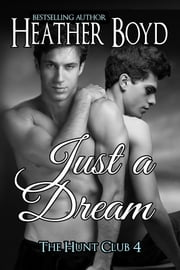 Just a Dream ebook by Heather Boyd