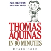 Thomas Aquinas in 90 Minutes audiobook by Paul Strathern