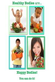 Healthy Bodies are Happy Bodies! ebook by Katie Chung,Jordan Arvayo,Jad Ratificar,Derrick Manson