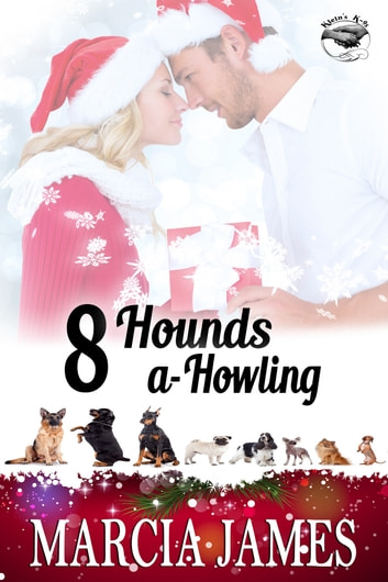8 Hounds a-Howling - Klein's K-9s book 2 ebook by Marcia James