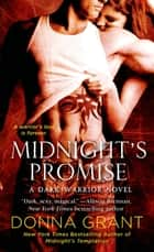 Midnight's Promise - A Dark Warrior Novel ebook by Donna Grant