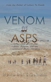 Venom of Asps ebook by Meira bat Erachaim