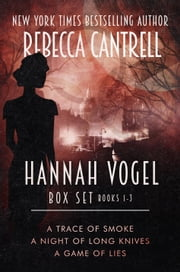 The Hannah Vogel Box Set: Books 1-3 Basic Edition ebook by Rebecca Cantrell