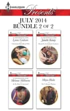 Harlequin Presents July 2014 - Bundle 2 of 2 - An Anthology eBook by Lynne Graham, Melanie Milburne, Janette Kenny,...