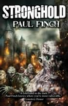 Stronghold ebook by Paul Finch