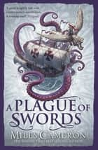 A Plague of Swords ebook by