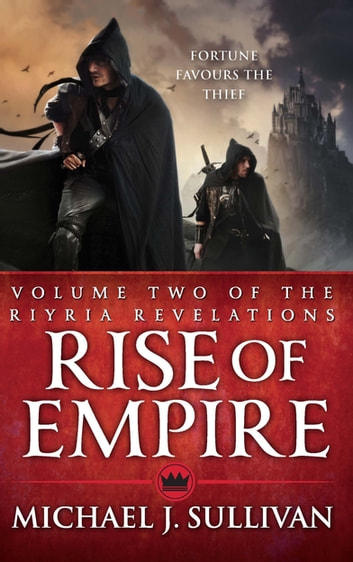 Rise Of Empire - The Riyria Revelations ebook by Michael J Sullivan