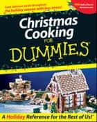 Christmas Cooking For Dummies ebook by Dede Wilson