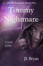 Tommy Nightmare ebook by JL Bryan