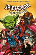 Spider-Man La Saga Del Clone 5 ebook by Howard Mackie, J.M. DeMatteis, Tom DeFalco,...