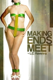 Making Ends Meet ebook by Lucille Ravenna