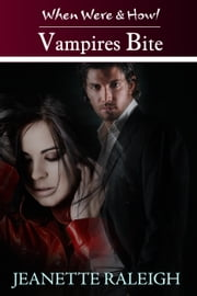 Vampires Bite: When Were & Howl Book 2 ebook by Jeanette Raleigh