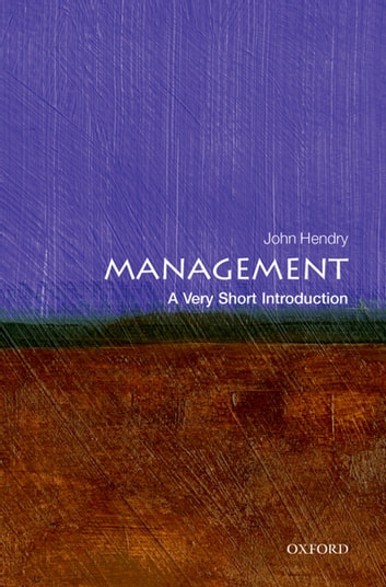 Management a very short introduction ebook by john hendry management a very short introduction ebook by john hendry fandeluxe Gallery