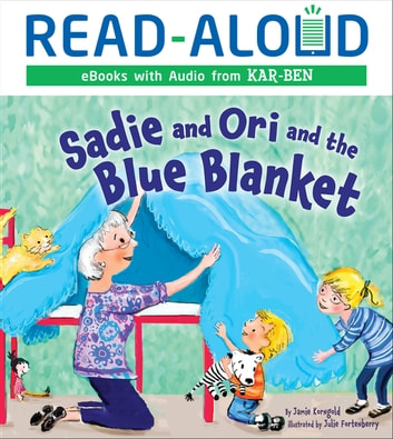 Sadie and Ori and the Blue Blanket ebook by Jamie Korngold