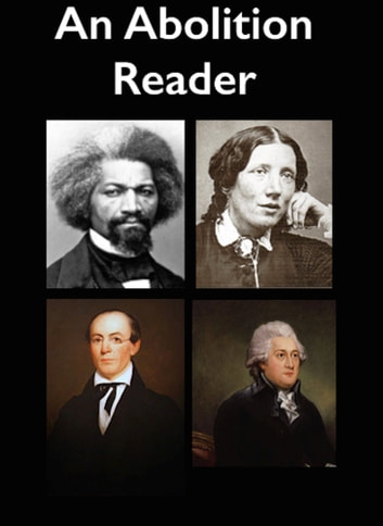 An Abolition Reader ebook by Frederick Douglass,William Lloyd Garrison,Harriet Beecher Stowe