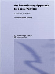 An Evolutionary Approach to Social Welfare ebook by Christian Sartorius