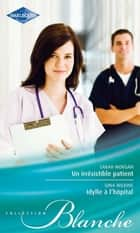 Un irrésistible patient - Idylle à l'hôpital ebook by Sarah Morgan, Victoria Pade