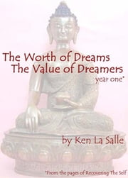 The Worth of Dreams The Value of Dreamers ebook by Ken La Salle